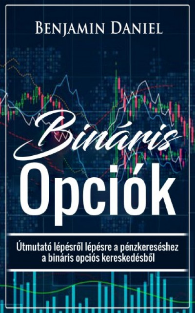 a bináris opciók kereskedésének alapjait mutatók szerint