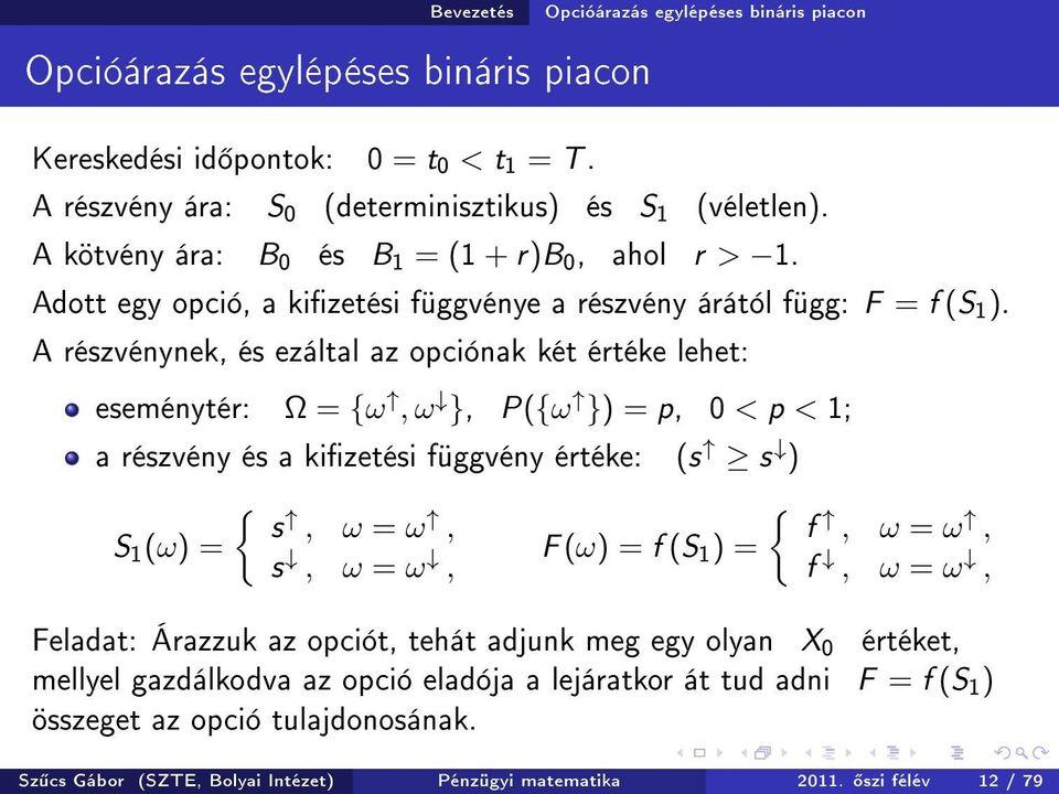 matematikai rendszerek bináris opciókhoz